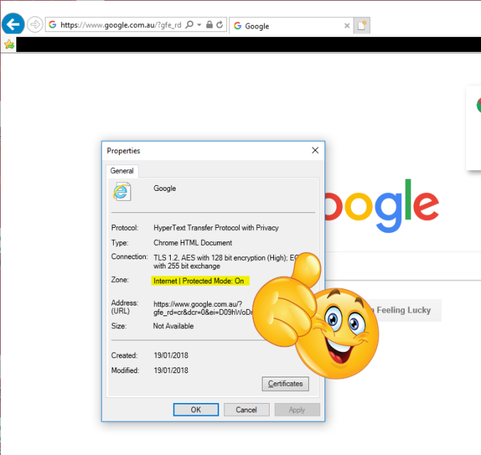 "Screenshot of Internet Explorer, browsed to https://www.google.com.au, and File, Properties in Internet Explorer showing that the current zone is ""Intranet"", and Protected Mode is ON"